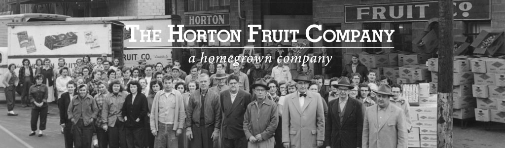 The Horton Fruit Company | About the Horton Fruit Company